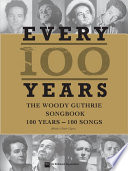 download ebook every 100 years - the woody guthrie centennial songbook pdf epub