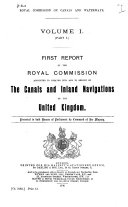 Report[s] of the Royal commission appointed to enquire into and to report on the canals and inland navigations of the United Kingdom