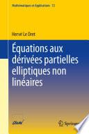 illustration du livre Équations aux dérivées partielles elliptiques non linéaires