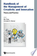 Handbook Of The Management Of Creativity And Innovation  Theory And Practice