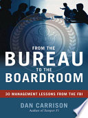 From the Bureau to the Boardroom
