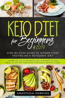 Keto Diet For Beginners 2019