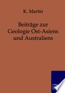 Beitr  ge zur Geologie Ost Asiens und Australiens