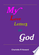 My Love Letters to God