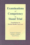 Examinations Of Competency To Stand Trial