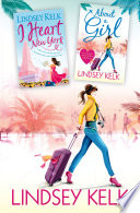 download ebook lindsey kelk 2-book bestsellers collection: about a girl, i heart new york pdf epub
