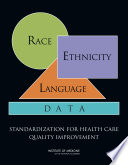 Race, Ethnicity, and Language Data: