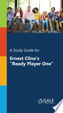 A Study Guide for Ernest Cline s  Ready Player One  Book PDF