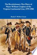 The Revolutionary War Diary of Major William Croghan