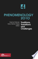 Phenomenology 2010 Volume 4: Selected Essays from Northern Europe, Traditions, Transitions and Challenges