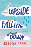 The Upside of Falling Down Book PDF
