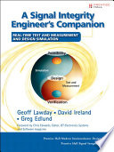 A Signal Integrity Engineer S Companion book