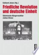 Friedliche Revolution und deutsche Einheit