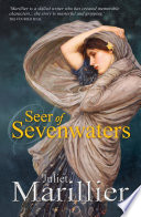 Seer of Sevenwaters  A Sevenwaters Novel 5