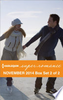 Harlequin Superromance November 2014   Box Set 2 of 2