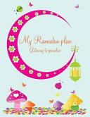 My Ramadan Plan   Gateway to Paradise  Girl