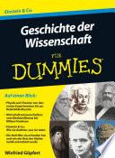 Geschichte der Wissenschaft f  r Dummies