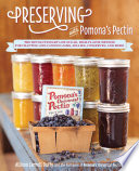 Preserving with Pomona s Pectin