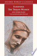 The Trojan Women and Other Plays Book PDF