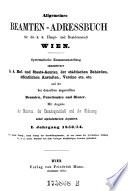 Allgemeines Beamten-Adreßbuch für die k.k. Haupt- und Residenzstadt Wien etc