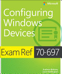 Exam Ref 70 697 Configuring Windows Devices