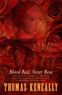 Blood Red  Sister Rose