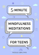 5 Minute Mindfulness Meditations For Teens