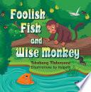 Foolish Fish and Wise Monkey