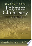Carraher's Polymer Chemistry, Ninth Edition