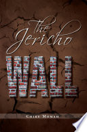 The Jericho Wall America It Is A Story Of The Cultural