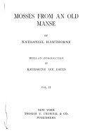 The New Adam And Eve Egotism Or The Bosom Serpent The Christmas Banquet Drowne S Wooden Image The Intelligence Office Roger Malvin S Burial P S Correspondence Earth S Holocaust The Old Apple Dealer The Artist Of The Beautiful A Virtuoso S Collection