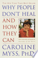 Why People Don t Heal and How They Can