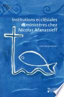 illustration Institutions ecclésiales et ministères chez Nicolas Afanassieff