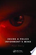 Inside A Police Informant S Mind