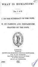 I  On the supremacy of the Pope  II  On pardons and indulgences granted by the Pope