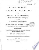 Fitz Stephen s Description of the City of London  Newly Translated from the Latin Original  with a Necessary Commentary  A Dissertation on the Author      is Prefixed  and to the Whole is Subjoined  a Correct Edition of the Original  with the Various Readings  and Some Useful Annotations  By an Antiquary