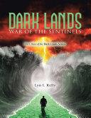 Dark Lands: War of the Sentinels Book