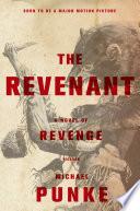 The revenant : a novel of revenge