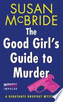 Ebook The Good Girl's Guide to Murder Epub Susan McBride Apps Read Mobile