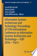 Information Systems Architecture and Technology  Proceedings of 37th International Conference on Information Systems Architecture and Technology     ISAT 2016