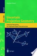 Uncertain Projective Geometry