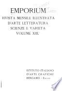 Emporium  rivista mensile illustrata d arte  letteratura  scienze e varieta