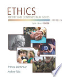 Ethics  Theory and Contemporary Issues  Concise Edition