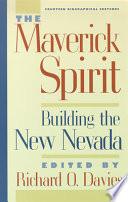 The Maverick Spirit