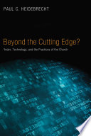 Beyond Cutting Edge