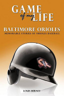 Game of My Life: Baltimore Orioles