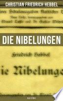 Die Nibelungen (Vollständige Ausgabe: Teil 1-3)