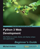 Python 3 Web Development Beginner S Guide
