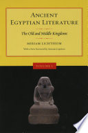Ancient Egyptian Literature: Volume I: The Old and Middle Kingdoms