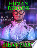 Human Remains  Ten Classic Sci Fi Tales